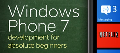 Windows Phone 7 Development for Absolute Beginners